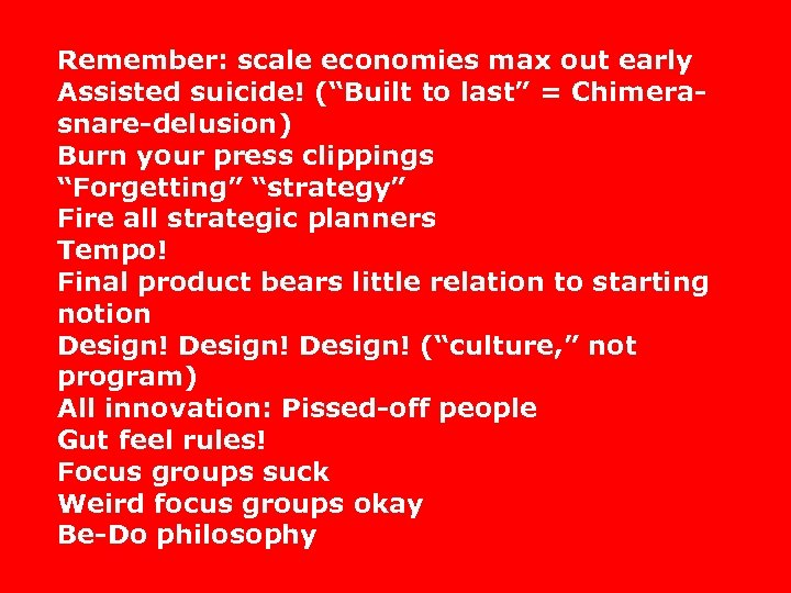 """Remember: scale economies max out early Assisted suicide! (""""Built to last"""" = Chimerasnare-delusion) Burn"""