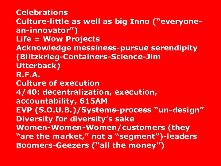 """Celebrations Culture-little as well as big Inno (""""everyonean-innovator"""") Life = Wow Projects Acknowledge messiness-pursue"""