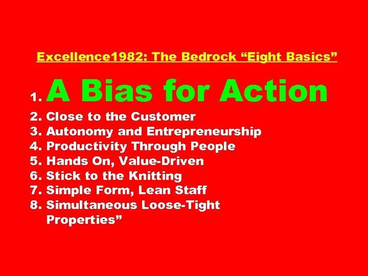 "Excellence 1982: The Bedrock ""Eight Basics"" 1. 2. 3. 4. 5. 6. 7. 8."