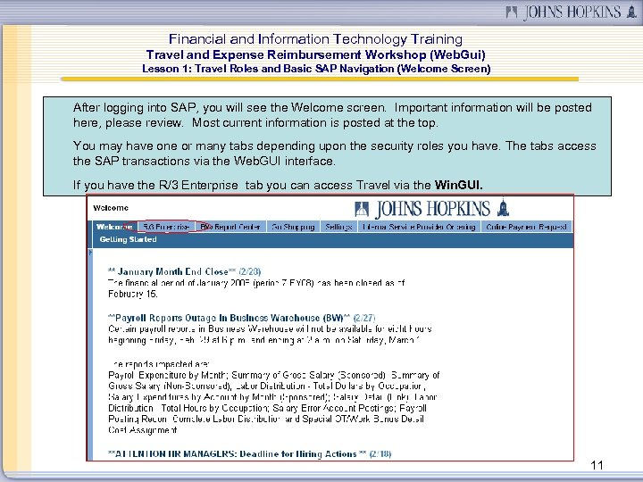 Financial and Information Technology Training Travel and Expense Reimbursement Workshop (Web. Gui) Lesson 1: