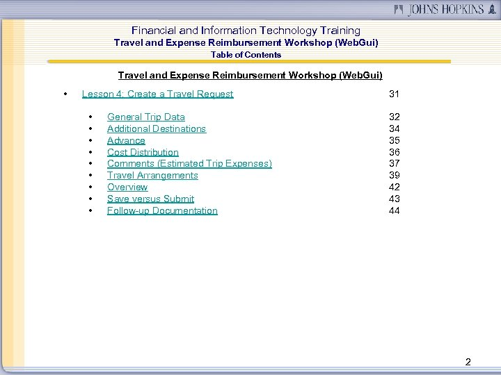 Financial and Information Technology Training Travel and Expense Reimbursement Workshop (Web. Gui) Table of