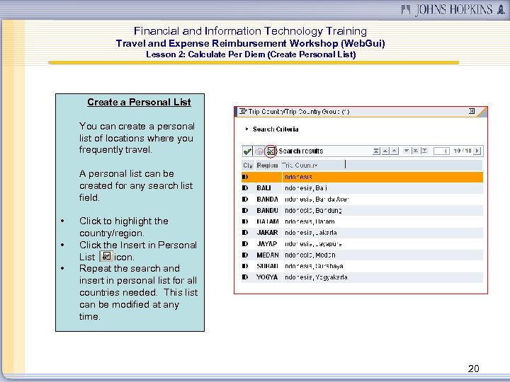Financial and Information Technology Training Travel and Expense Reimbursement Workshop (Web. Gui) Lesson 2: