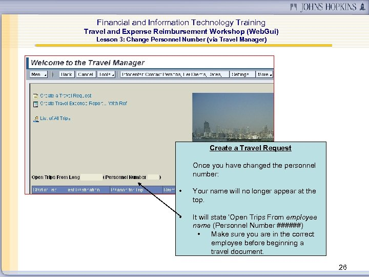 Financial and Information Technology Training Travel and Expense Reimbursement Workshop (Web. Gui) Lesson 3: