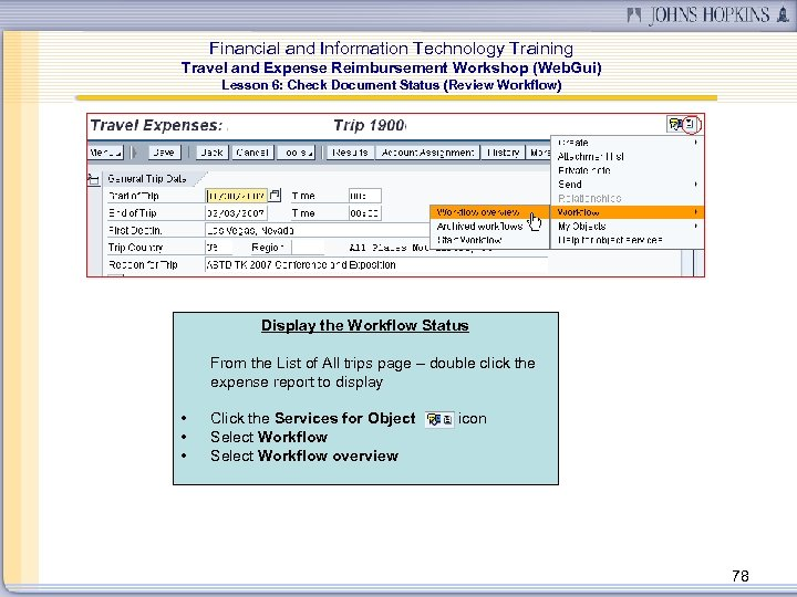 Financial and Information Technology Training Travel and Expense Reimbursement Workshop (Web. Gui) Lesson 6: