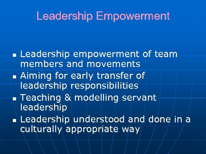 Leadership Empowerment Leadership empowerment of team members and movements Aiming for early transfer of