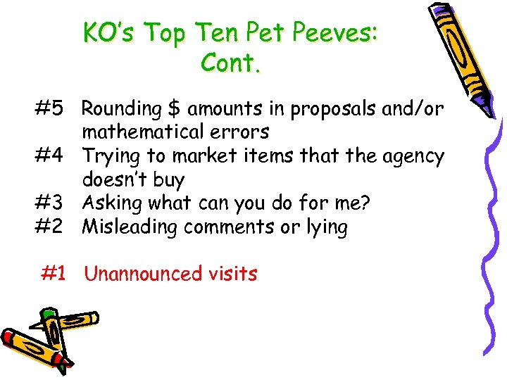KO's Top Ten Pet Peeves: Cont. #5 Rounding $ amounts in proposals and/or mathematical