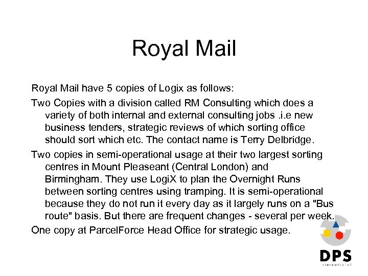 Royal Mail have 5 copies of Logix as follows: Two Copies with a division