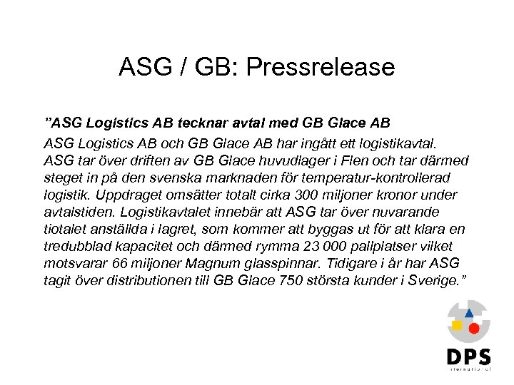 """ASG / GB: Pressrelease """"ASG Logistics AB tecknar avtal med GB Glace AB ASG"""