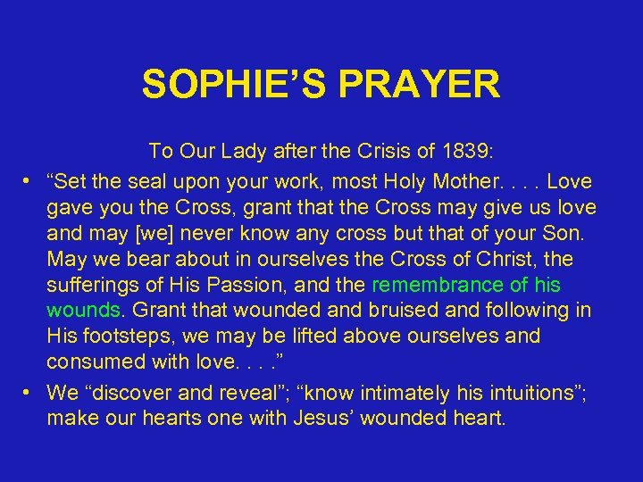 "SOPHIE'S PRAYER To Our Lady after the Crisis of 1839: • ""Set the seal"