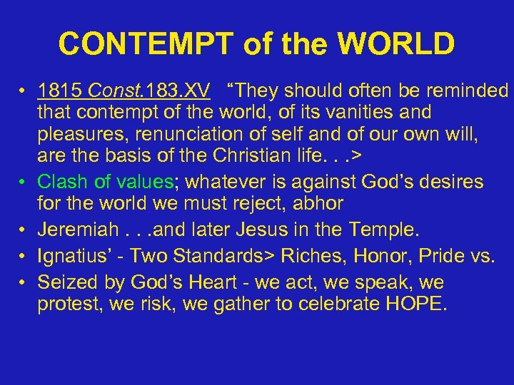 "CONTEMPT of the WORLD • 1815 Const. 183. XV ""They should often be reminded"