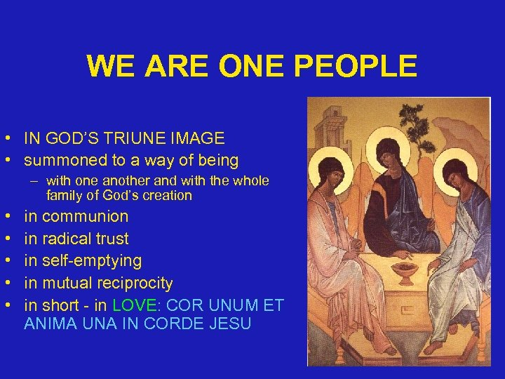 WE ARE ONE PEOPLE • IN GOD'S TRIUNE IMAGE • summoned to a way