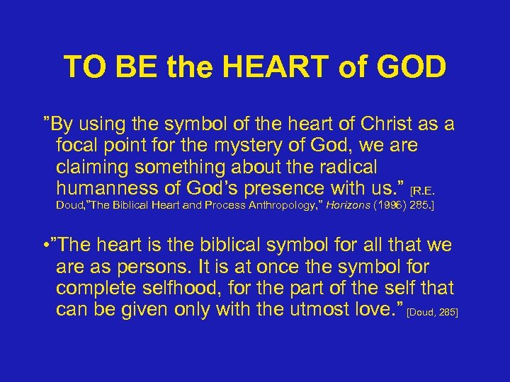 "TO BE the HEART of GOD ""By using the symbol of the heart of"