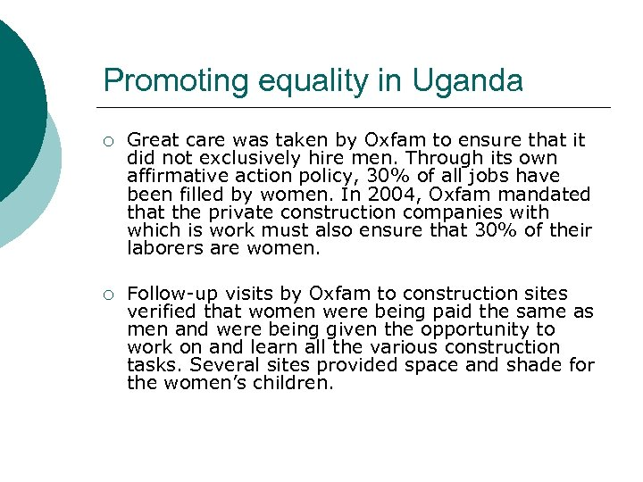 Promoting equality in Uganda ¡ Great care was taken by Oxfam to ensure that