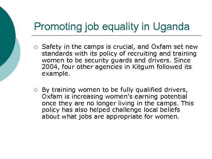 Promoting job equality in Uganda ¡ Safety in the camps is crucial, and Oxfam