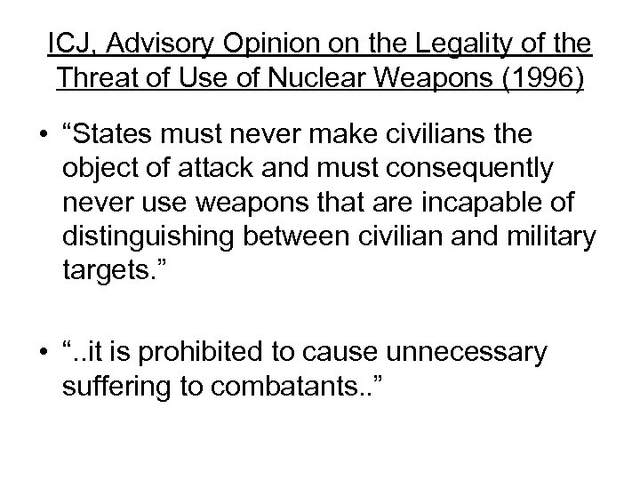 ICJ, Advisory Opinion on the Legality of the Threat of Use of Nuclear Weapons