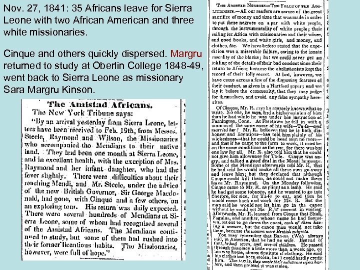 Nov. 27, 1841: 35 Africans leave for Sierra Leone with two African American and