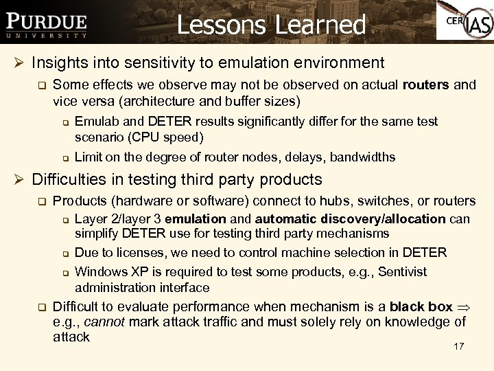 Lessons Learned Ø Insights into sensitivity to emulation environment q Some effects we observe