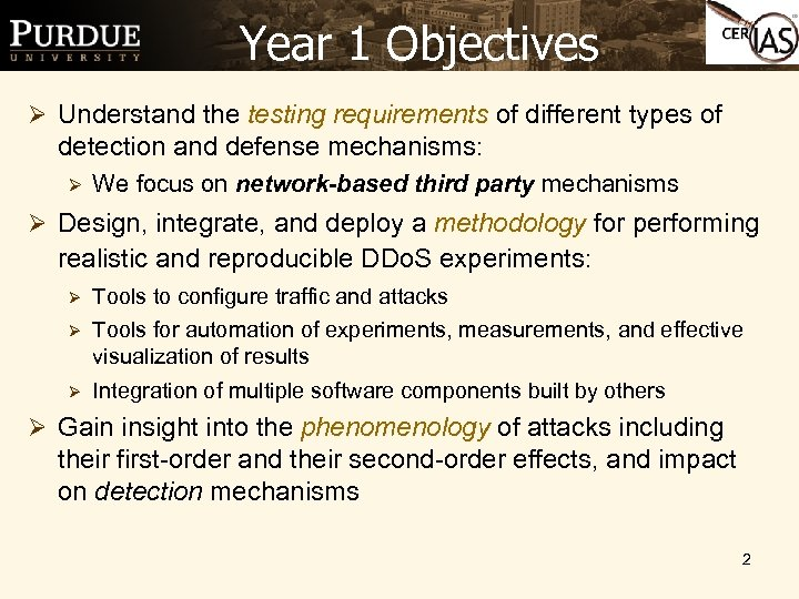Year 1 Objectives Ø Understand the testing requirements of different types of detection and