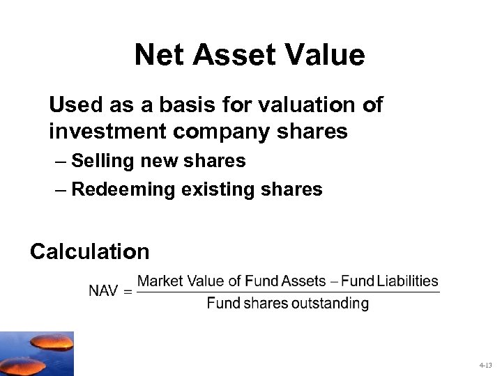 Net Asset Value Used as a basis for valuation of investment company shares –