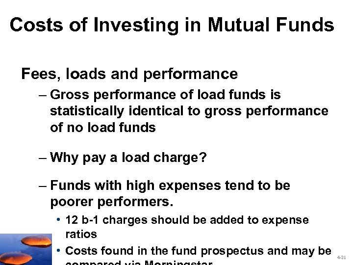 Costs of Investing in Mutual Funds Fees, loads and performance – Gross performance of