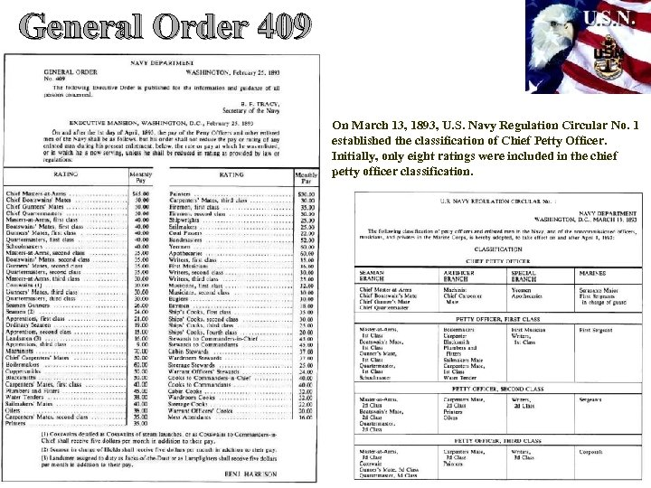 General Order 409 On March 13, 1893, U. S. Navy Regulation Circular No. 1