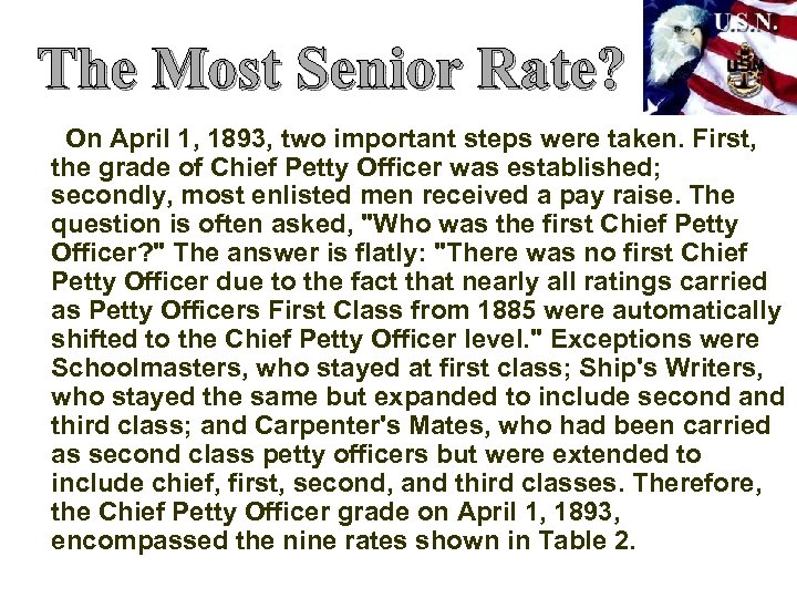 The Most Senior Rate? On April 1, 1893, two important steps were taken. First,