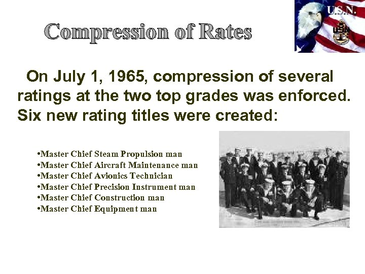 Compression of Rates On July 1, 1965, compression of several ratings at the two