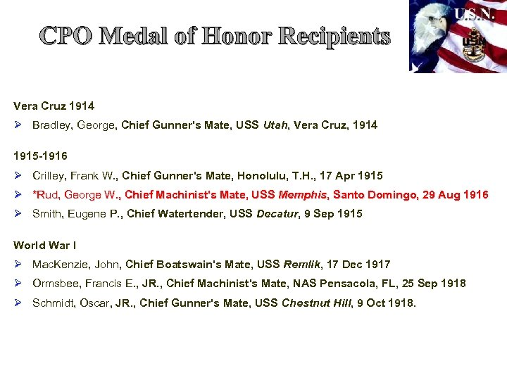 CPO Medal of Honor Recipients Vera Cruz 1914 Ø Bradley, George, Chief Gunner's Mate,