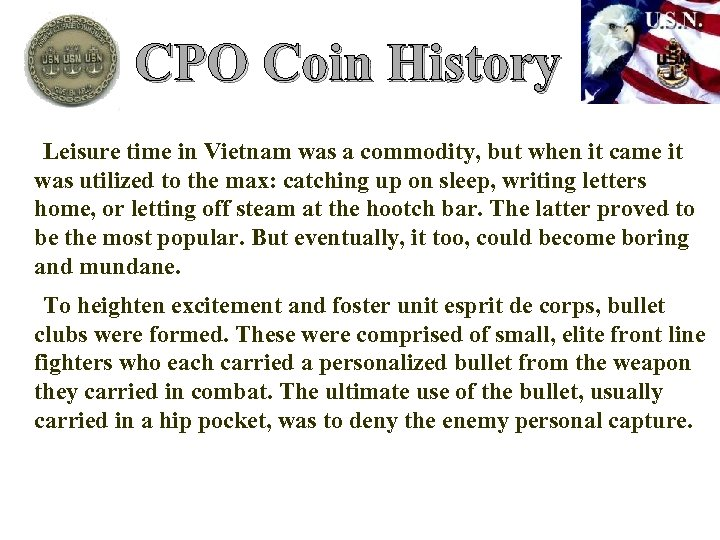 CPO Coin History Leisure time in Vietnam was a commodity, but when it came