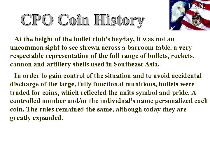 CPO Coin History At the height of the bullet club's heyday, it was not
