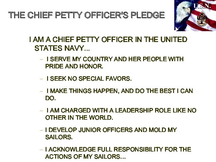 THE CHIEF PETTY OFFICER'S PLEDGE I AM A CHIEF PETTY OFFICER IN THE UNITED
