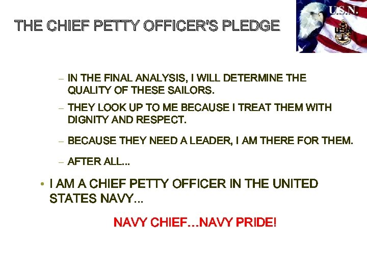 THE CHIEF PETTY OFFICER'S PLEDGE – IN THE FINAL ANALYSIS, I WILL DETERMINE THE