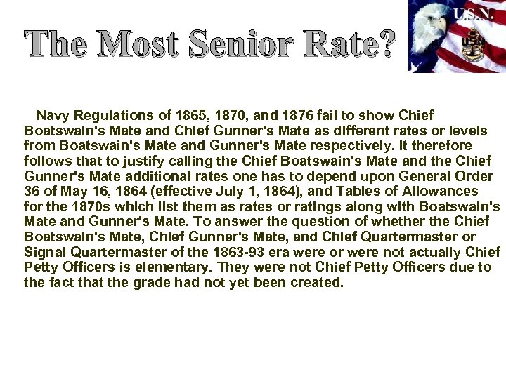 The Most Senior Rate? Navy Regulations of 1865, 1870, and 1876 fail to show