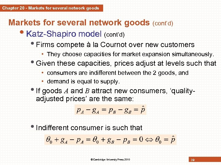 Chapter 20 - Markets for several network goods (cont'd) • Katz-Shapiro model (cont'd) •