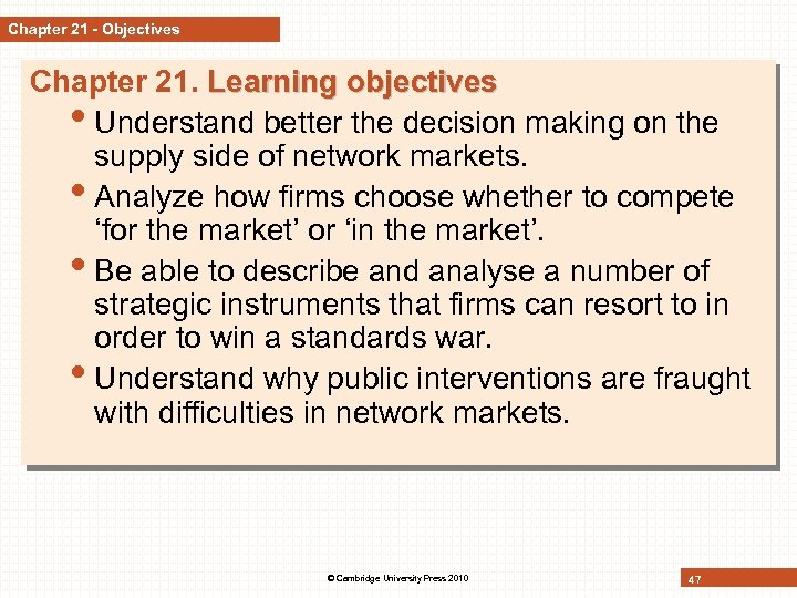 Chapter 21 - Objectives Chapter 21. Learning objectives • Understand better the decision making