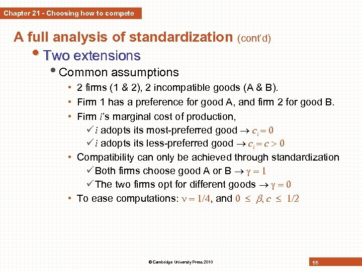 Chapter 21 - Choosing how to compete A full analysis of standardization (cont'd) •