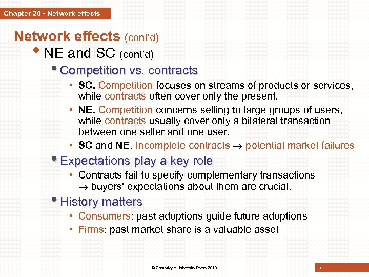 Chapter 20 - Network effects (cont'd) • NE and SC (cont'd) • Competition vs.