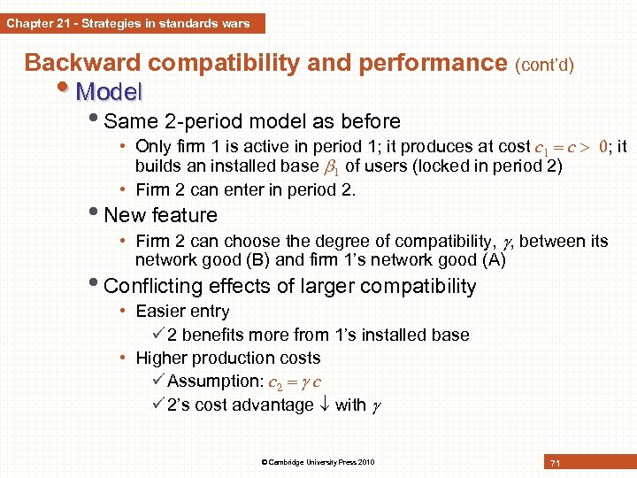 Chapter 21 - Strategies in standards wars Backward compatibility and performance (cont'd) • Model