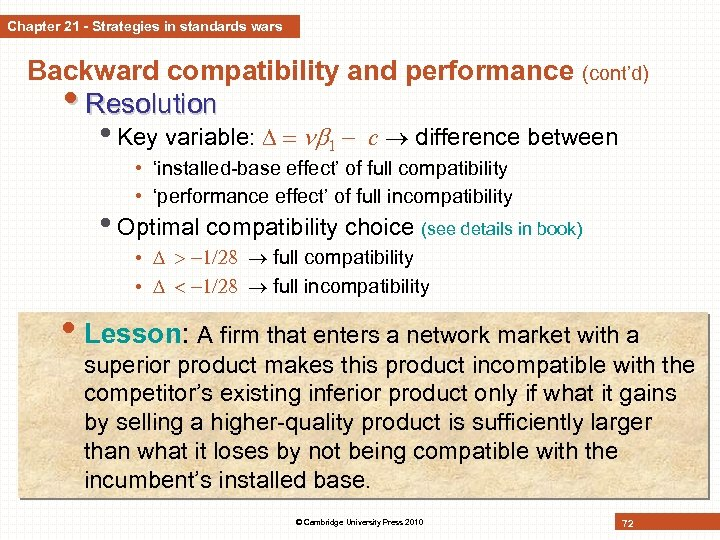 Chapter 21 - Strategies in standards wars Backward compatibility and performance (cont'd) • Resolution