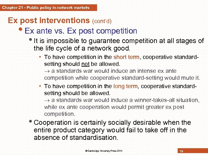 Chapter 21 - Public policy in network markets Ex post interventions (cont'd) • Ex