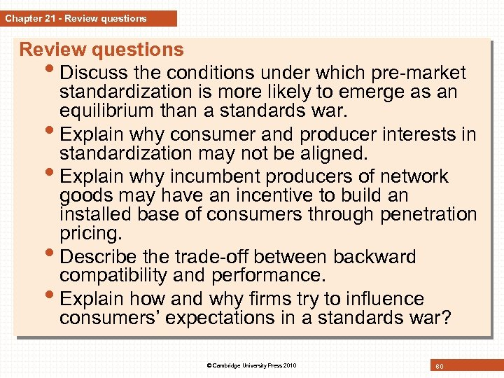 Chapter 21 - Review questions • Discuss the conditions under which pre-market standardization is