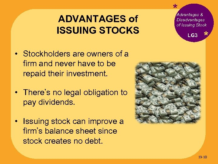 ADVANTAGES of ISSUING STOCKS * Advantages & Disadvantages of Issuing Stock LG 3 *