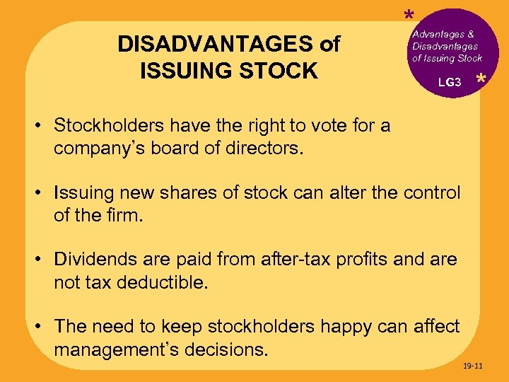 DISADVANTAGES of ISSUING STOCK * Advantages & Disadvantages of Issuing Stock LG 3 *