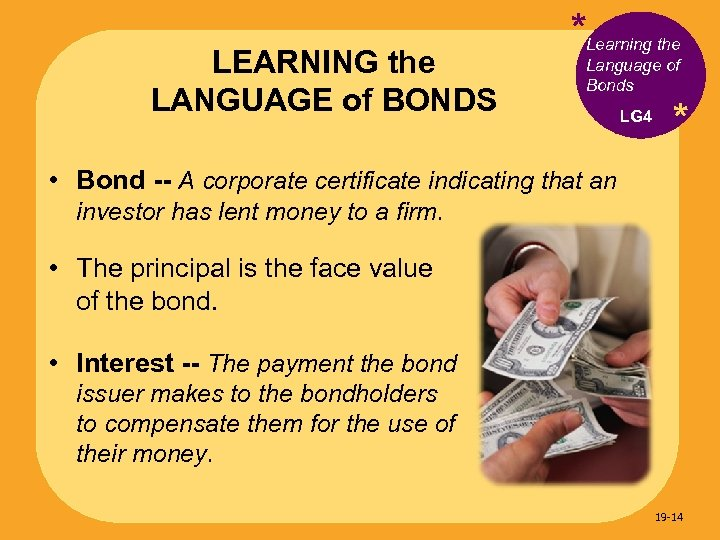 LEARNING the LANGUAGE of BONDS *Learning the Language of Bonds LG 4 * •