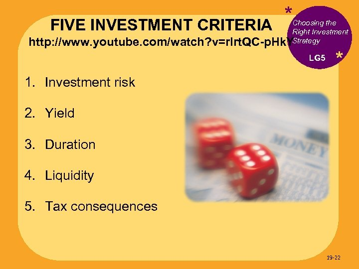 FIVE INVESTMENT CRITERIA * Choosing the Right Investment Strategy http: //www. youtube. com/watch? v=r.