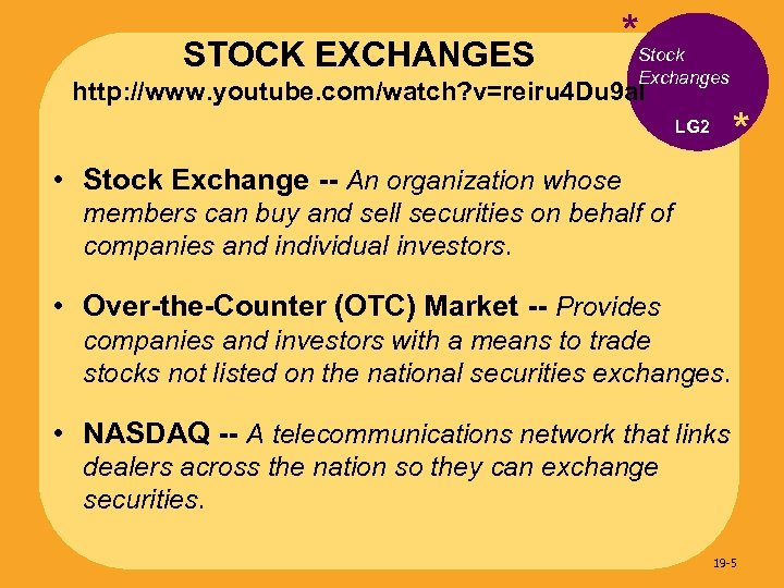 STOCK EXCHANGES *Stock Exchanges http: //www. youtube. com/watch? v=reiru 4 Du 9 a. I