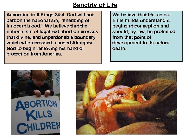 Sanctity of Life According to II Kings 24: 4, God will not pardon the