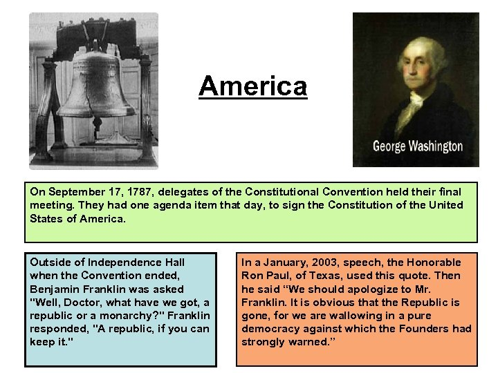 America On September 17, 1787, delegates of the Constitutional Convention held their final meeting.