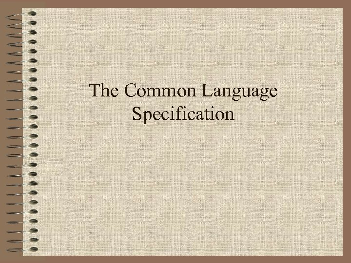 The Common Language Specification