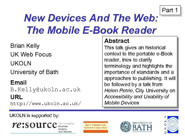New Devices And The Web: The Mobile E-Book Reader Brian Kelly UK Web Focus